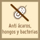Anti ácaros, hongos y bacterias