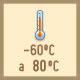 Resistente a temperaturas extremas